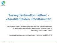 Terveydenhuollon laitteet/vaaratilanteiden ilmoittaminen - HaiPro
