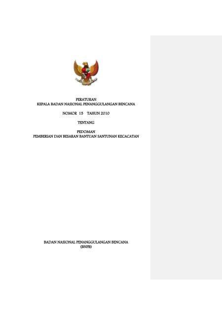 Peraturan Kepala BNPB No.15 Tahun 2010