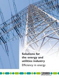 Solutions for the energy and utilities industry Efficiency in energy