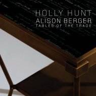 Tables of the Trade Brochure - Holly Hunt