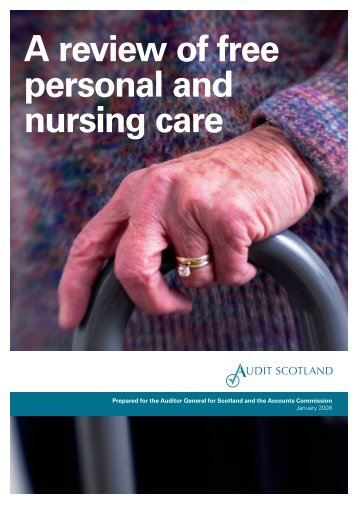 Outline report – Free personal and nursing care - Audit Scotland