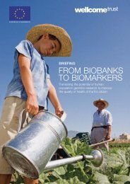 From Biobanks to Biomarkers: Briefing report - Wellcome Trust