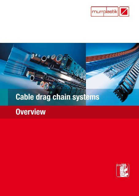 Cable drag chain systems Overview - Eegholm
