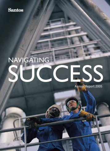 Santos Annual Report 2005 (part 1: pages 1-61)