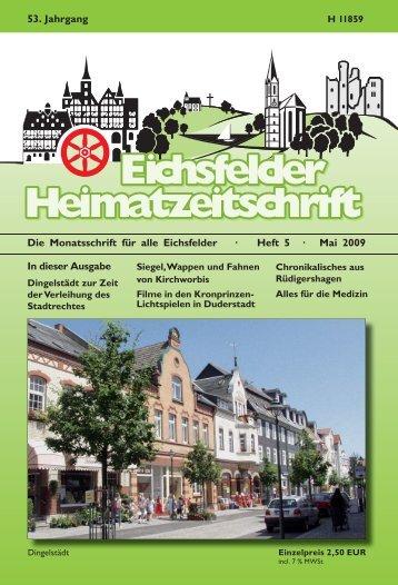 Die Monatsschrift für alle Eichsfelder · Heft 5 · Mai 2009 In dieser ...