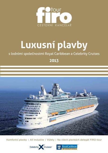 Luxusní plavby 2013 - FIRO-tour, a.s.