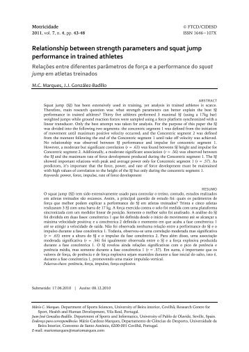 Relationship between strength parameters and squat jump - revista ...