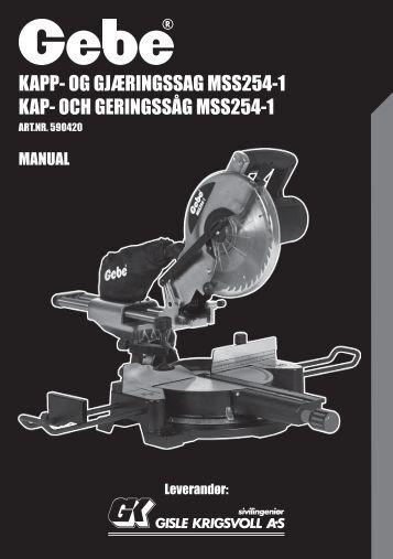 KAPP- OG GJÆRINGSSAG MSS254-1 KAP- OCH GERINGSSÅG ...