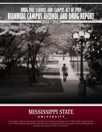 biannual campus alcohol and drug report - Mississippi State University