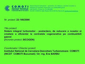Nr. proiect: 22-108/2008 Titlu proiect: Sistem integrat turbomotor ...