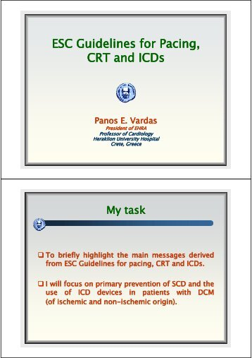 ESC Guidelines for Pacing, g CRT and ICDs