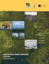 mapping undisturbed landscapes in alaska an overview report