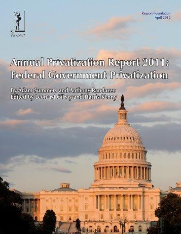 Annual Privatization Report 2011: Federal Government Privatization