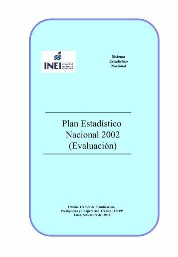 Plan Estadístico Nacional 2002 (Evaluación) - Inei