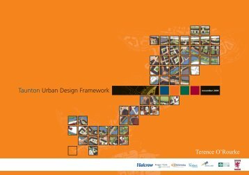 Taunton Urban Design Framework - Taunton Deane Borough Council