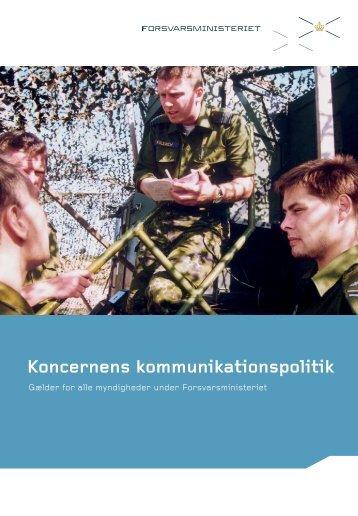 Ministerområdets kommunikationspolitik (pdf) - Forsvarsministeriet