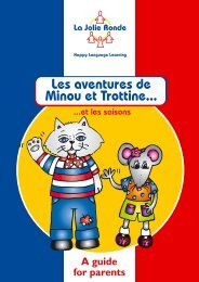 Les aventures de Minou et Trottine... - La Jolie Ronde