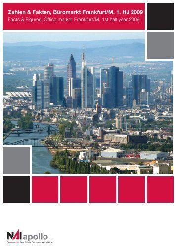 Zahlen & Fakten, Büromarkt Frankfurt/M. 1. HJ 2009 - NAI Global