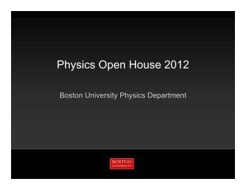 Physics Open House 2012 - Boston University Physics Department.