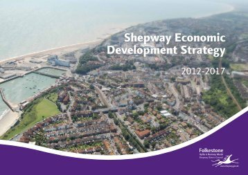 Economic Development Strategy 2012-2017 - Shepway District ...