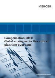Compensation 2011: Global strategies for five critical ... - iMercer.com