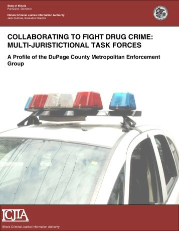collaborating to fight drug crime - Illinois Criminal Justice Information ...