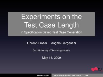 Experiments on the Test Case Length - in Specification Based Test ...