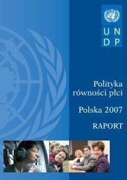 Polityka równości płci Polska 2007 - UNDP Polska