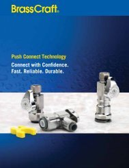 Push Connect Technology Connect with Confidence ... - Brass Craft