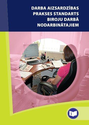 Darba aizsardzības prakses standarts biroju darbā nodarbinātajiem