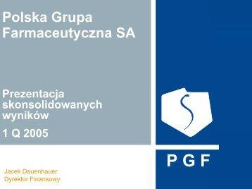 Prezentacja wyników I kwartał 2005 - Pelion.eu