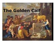 The Golden Calf - Congregation Yeshuat Yisrael