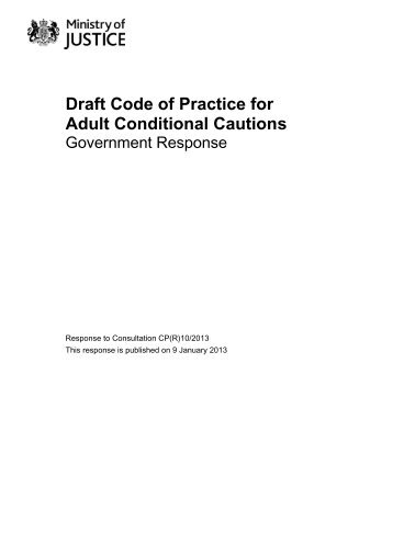 Draft Code of Practice for Adult Conditional ... - Ministry of Justice
