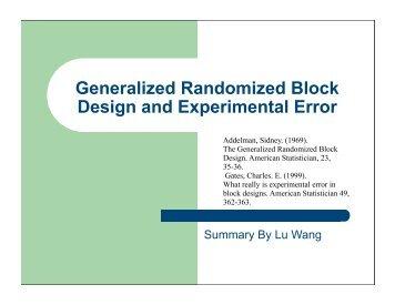 Generalized Randomized Block Design and ... - People.stat.sfu.ca