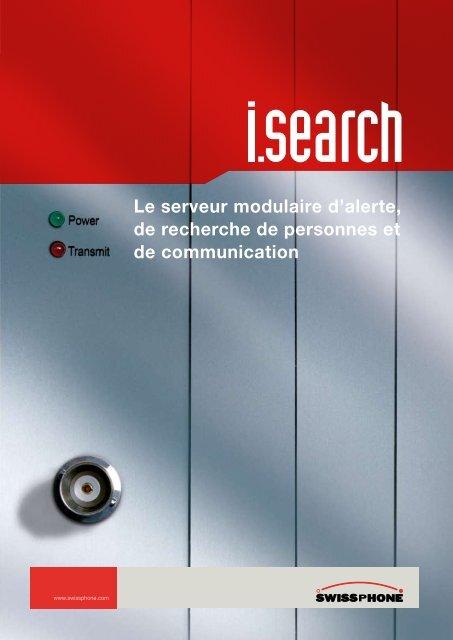 Le serveur modulaire d'alerte, de recherche de ... - Swissphone