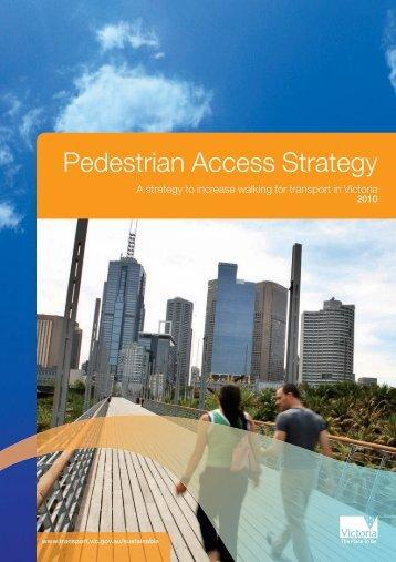 Pedestrian Access Strategy 2010 - Victoria Walks
