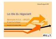 (Microsoft PowerPoint - AFCOT 2008 Le r\364le du n\351gociant F)