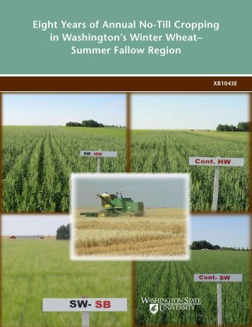 Eight Years of Annual No-Till Cropping in Washington's Winter Wheat