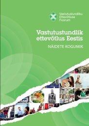 Vastutustundlik ettevõtlus Eestis - Vastutustundliku Ettevõtluse Foorum