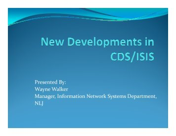 New Developments in CDS-ISIS - The National Library of Jamaica