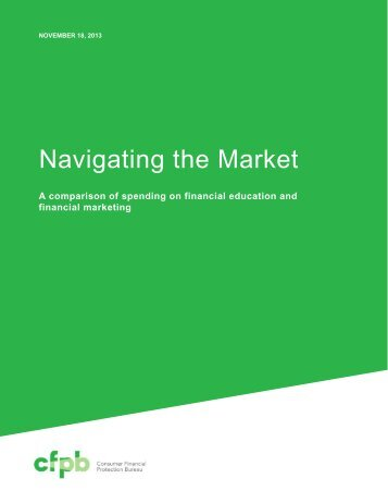 201311_cfpb_navigating-the-market-final