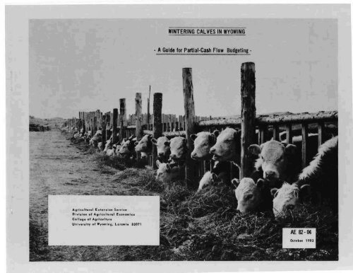 wintering calves in wyoming - Agricultural & Applied Economics
