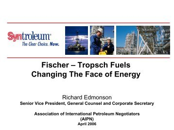 Fischer – Tropsch Fuels Changing The Face of Energy - AIPN