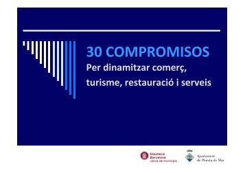 30 COMPROMISOS Per dinamitzar comerç, turisme, restauració i ...