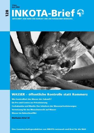 WASSER – öffentliche Kontrolle statt Kommerz - INKOTA-netzwerk eV