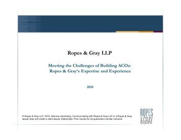 Meeting the Challenges of Building ACOs - Ropes & Gray