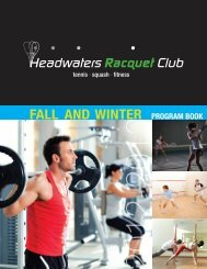 FALL AND WINTER PROGRAM BOOK - Headwaters Racquet Club