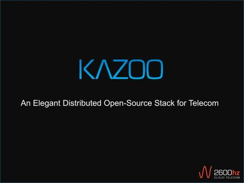 An Elegant Distributed Open-Source Stack for Telecom - Kamailio