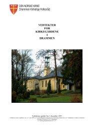 Vedtektene finner du ved å trykke her - Den norske kirke i Drammen