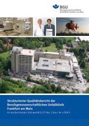 Qualitätsbericht 2010 - Berufsgenossenschaftliche Unfallklinik ...